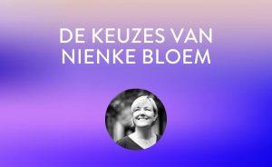 De keuzes van Nienke Bloem